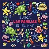 Busca las parejas en el mar (Castellano - A Partir De 0 Años - Proyecto De 0 A 3 Años - Libros Lógicos)