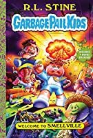 Welcome to Smellville (Garbage Pail Kids)