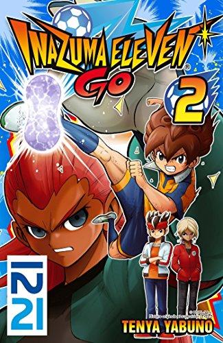 Inazuma Eleven Go! - tome 02 (IMAZUMA ELEVEN t. 2)