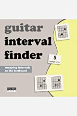Guitar Interval Finder: Learn the Intervals on the Fretboard Kindle Edition