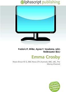 Emma Crosby: News Direct 97.3, BBC News (TV channel), BBC, LBC, The Money Channel