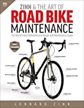 Zinn & the Art of Road Bike Maintenance: The World's Best-Selling Bicycle Repair..