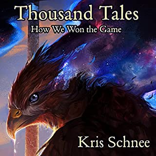 Thousand Tales: How We Won the Game audiobook cover art