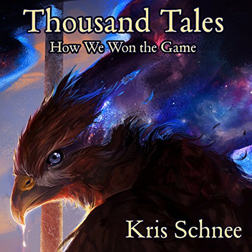 Thousand Tales: How We Won the Game cover art