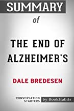 Summary of The End of Alzheimer's by Dale Bredesen: Conversation Starters