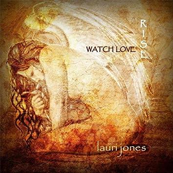 Watch Love Rise (Live)