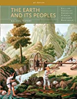 The Earth and It's Peoples: A Global History Ap Edition