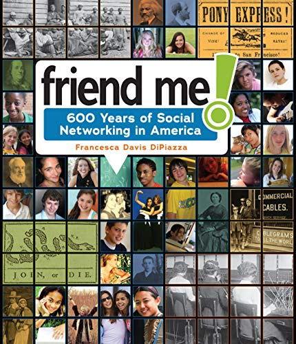 Friend Me!: 600 Years of Social Networking in America (English Edition)