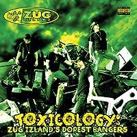 Toxicology: Zug Izland's Dopest