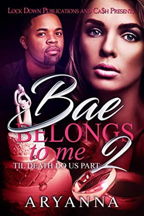 Bae Belongs to Me 2: Til Death Do Us Part (English Edition)