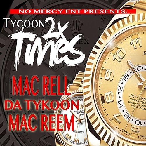 Mac Rell feat. Tykoon & Mac Reem