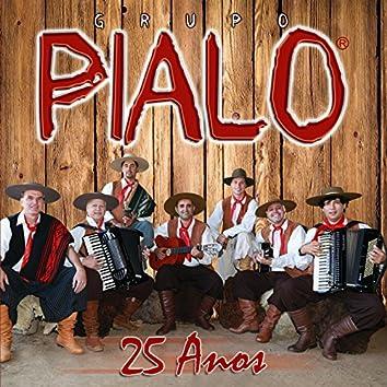 Grupo Pialo - 25 Anos