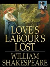 Love's Labour's Lost Illustrated (English Edition)