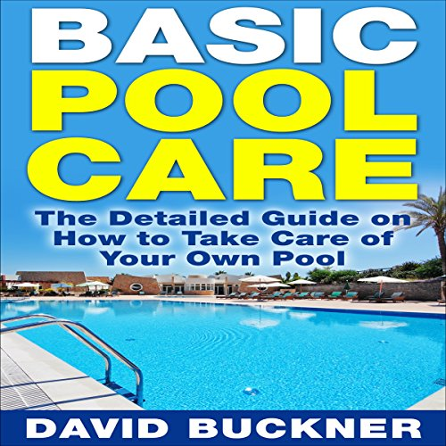 Basic Pool Care audiobook cover art