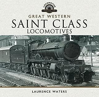 Great Western Saint Class Locomotives (Locomotive Portfolios)
