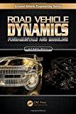 Road Vehicle Dynamics: Fundamentals and Modeling (Ground Vehicle Engineering)