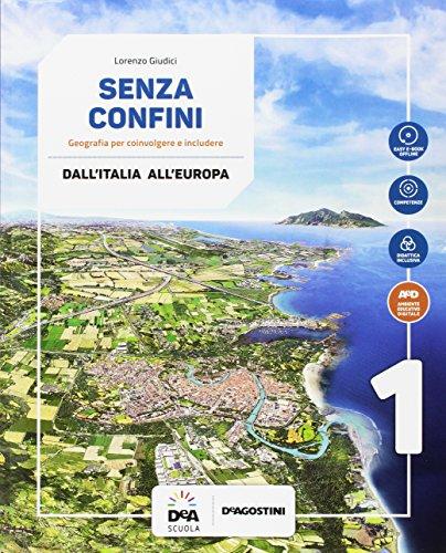 Senza confini. Per la Scuola media. Con e-book. Con espansione online. Con 2 libri: Regioni d'Italia-Atlante. Con DVD-ROM (Vol. 1)