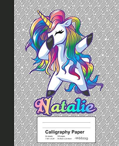 Calligraphy Paper: NATALIE Unicorn Rainbow Notebook (Weezag Calligraphy Paper Notebook, Band 1050)