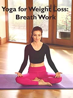 Roxy Shahidi Yoga for Weightloss: Breath Work