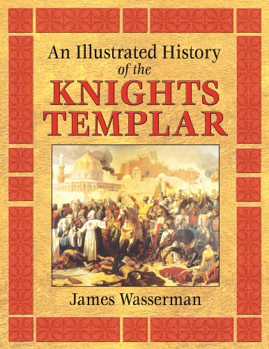 An Illustrated History of the Knights Templar