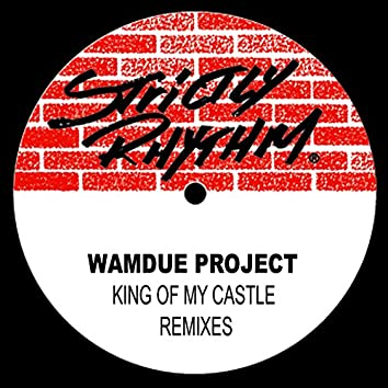 King of My Castle (Remixes)