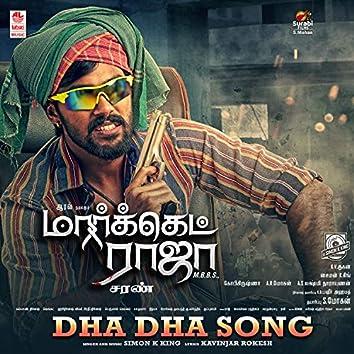 "Dha Dha Song (From ""Market Raja Mbbs"")"