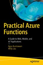Practical Azure Functions: A Guide to Web, Mobile, and IoT Applications