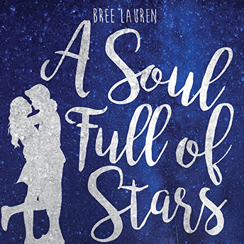 A Soul Full of Stars audiobook cover art