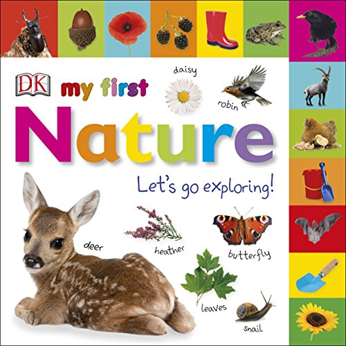 My First Nature Let's Go Exploring (My First Tabbed Board Book)