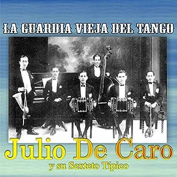 La Guardia Vieja del Tango