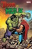 Thor vs. Hulk (English Edition)