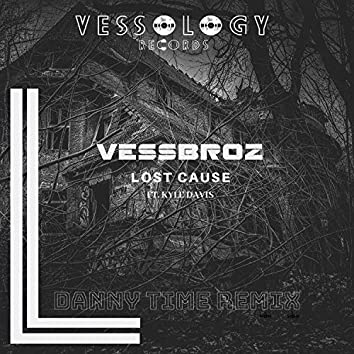 Lost Cause (Danny Time Remix)
