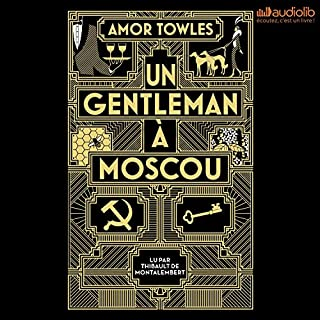 Un gentleman à Moscou                   Written by:                                                                                                                                 Amor Towles                               Narrated by:                                                                                                                                 Thibault de Montalembert                      Length: 16 hrs and 57 mins     2 ratings     Overall 5.0