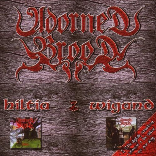 Hiltia+Wigand by Adorned Brood (2008-09-16)