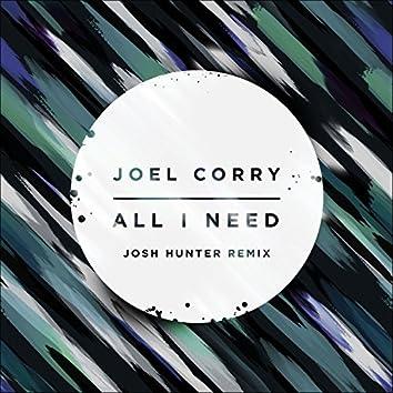 All I Need (Josh Hunter Remix)