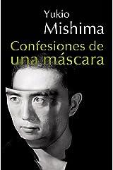 Confesiones de una máscara (Spanish Edition) Kindle Edition