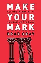 make your mark brad gray