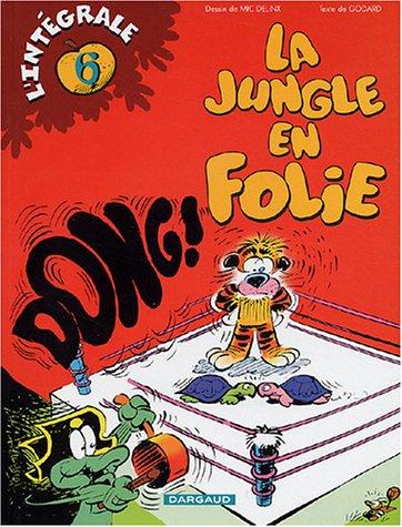 Intégrale Jungle en folie, tome 6