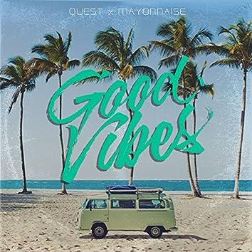 Good Vibes (feat. Mayonnaise)