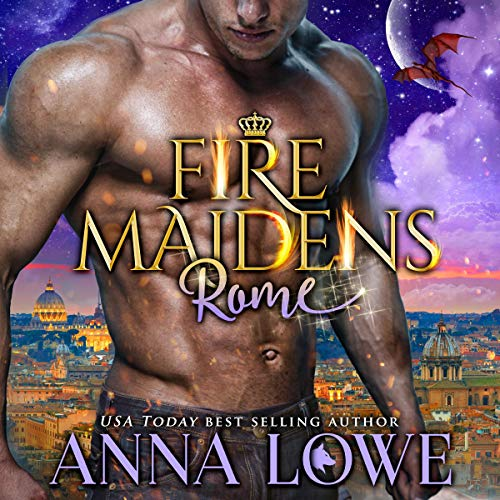 Fire Maidens: Rome Audiobook By Anna Lowe cover art
