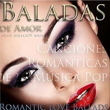 Baladas de Amor: Canciones Románticas de la Música Pop (Romantic Love Ballads)