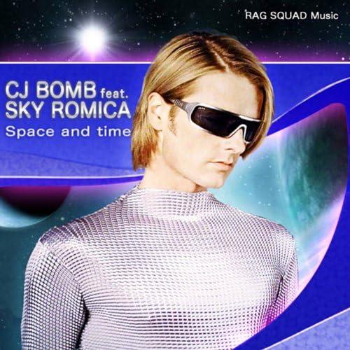 CJ Bomb & Sky Romica