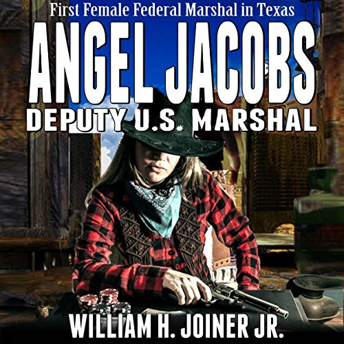 Angel Jacobs: Deputy U.S. Marshal cover art