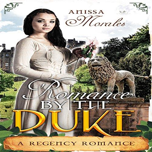 Romanced by the Duke                   De :                                                                                                                                 Anissa Morales                               Lu par :                                                                                                                                 Sheila Stasack                      Durée : 1 h et 10 min     Pas de notations     Global 0,0