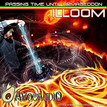 Passing Time Until Armageddon