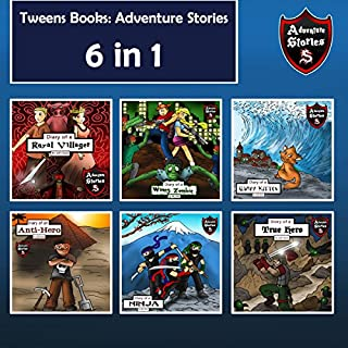 Tweens Books: Adventure Stories for Tweens, Teens, and Kids cover art