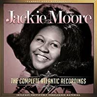 The Complete Atlantic Recordings by Jackie Moore (2015-05-03)
