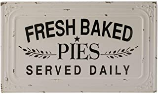 VIP Fresh Baked Pies Served Daily Metal Sign 15.5 Inches