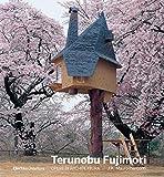 Terunobu Fujimori. Opere di architettura. Ediz. illustrata...