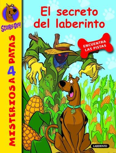 Scooby-Doo. El secreto del laberinto (Misterios a 4 patas nº 10)